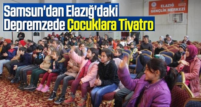 Samsun'dan Elazığ'daki Depremzede Çocuklara Tiyatro