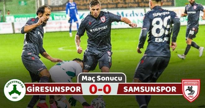 Giresunspor: 0 Yılport Samsunspor: 0 (Maç sonucu)