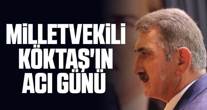 AK Parti Samsun Milletvekili Fuat Köktaş Acı Günü