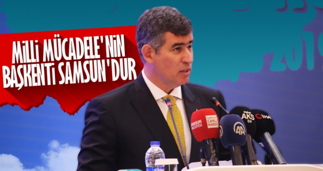 Milli Mücadele'nin Başkenti Samsun'dur