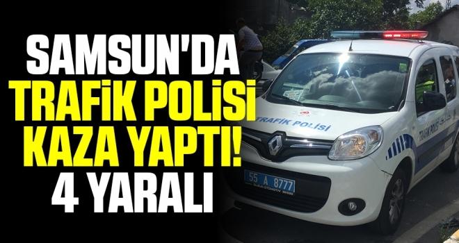 Samsun'da Trafik Polisi Kaza Yaptı! 4 Yaralı