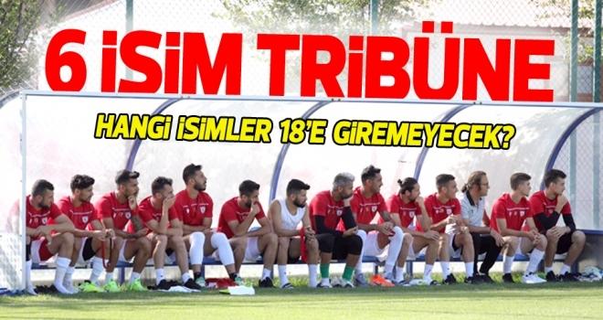Samsunspor Haberleri | 6 isim tribüne çıkacak
