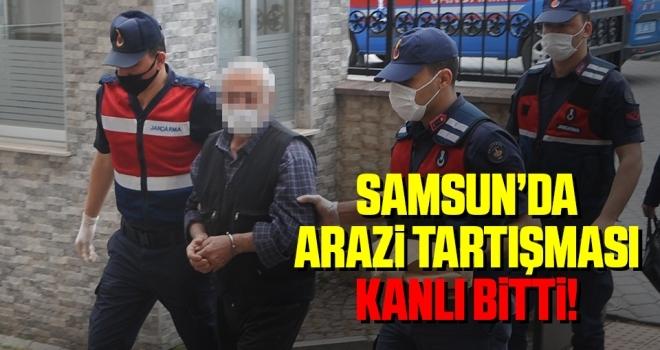 Samsun'da Arazi Tartışması Kanlı Bitti!