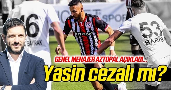 Yasin Öztekin cezalı mı? Mustafa Aztopal açıkladı...
