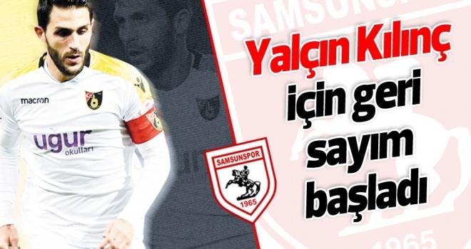 Samsunspor'da Yalçın Kılınç için geri sayım başladı