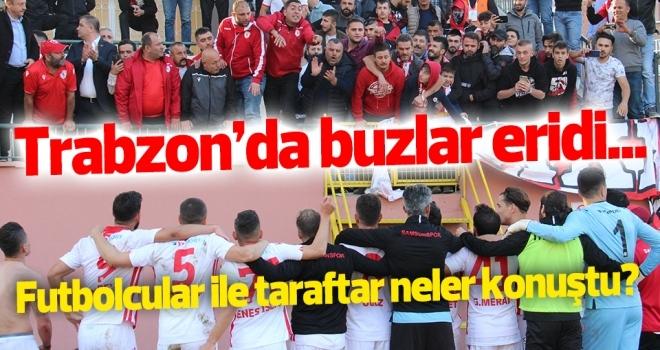 Trabzon'da Samsunsporlu futbolcular ile taraftar neler konuştu?