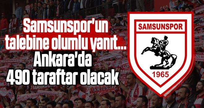 Samsunspor'un talebine olumlu yanıt... Ankara'da 490 taraftar olacak