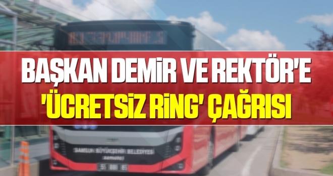 Başkan Demir ve Rektör'e 'ücretsiz ring' çağrısı