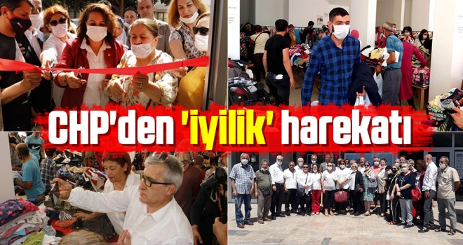 CHP'den 'İyilik' Harekatı