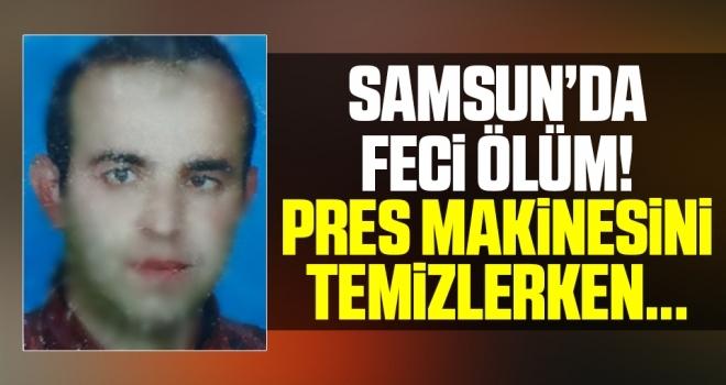 Samsun'da Feci Ölüm Pres Makinesi Arasına Sıkışan Operatör Hayatını Kaybetti