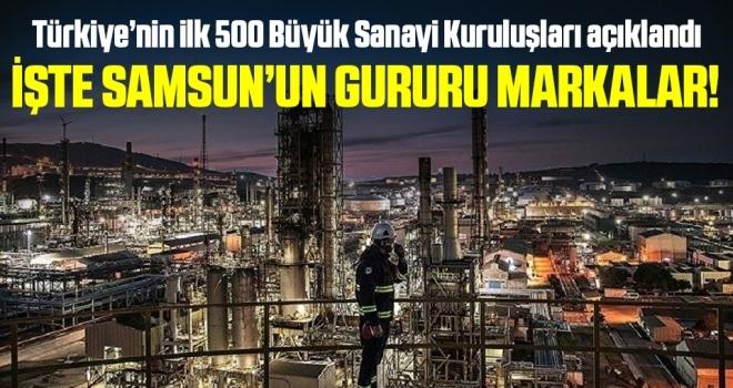 Türkiye'nin ilk 500 Büyük Sanayi Kuruluşu Açıklandı! İşte Samsunlu Firmalar
