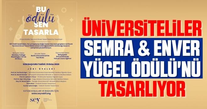 Üniversiteliler Semra & Enver Yücel Ödülü'nü Tasarlıyor