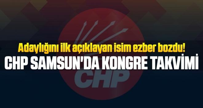 CHP Samsun'da Kongre Takvimi