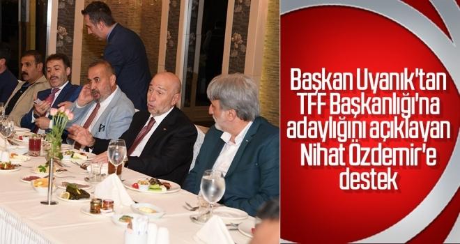 Başkan Uyanık'tan Özdemir'e Destek