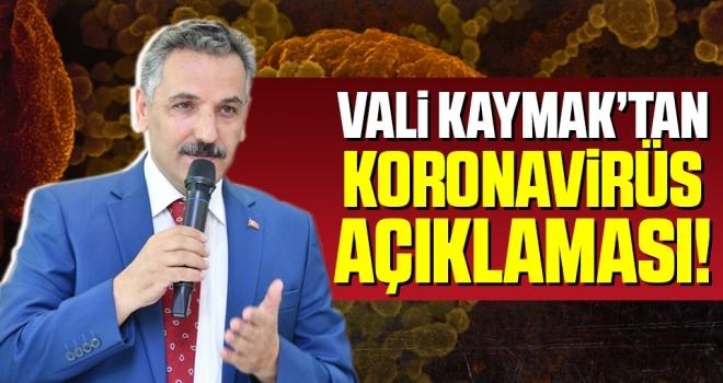 Samsun Valisi Osmak Kaymak'tan Koronavirüs Açıklaması