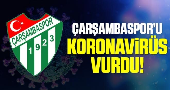 Çarşambaspor'u Korona Virüs Vurdu!