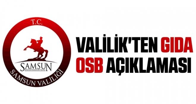 Valilik'ten Gıda OSB açıklaması