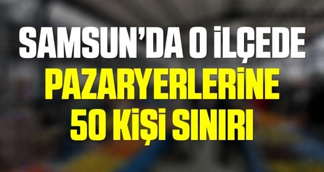 Kavak'ta pazaryerlerine50 kişi sınırı geldi