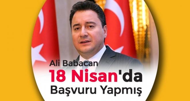 Ali Babacan 18 Nisan'da Başvuru Yapmış, İşte Partinin Adı