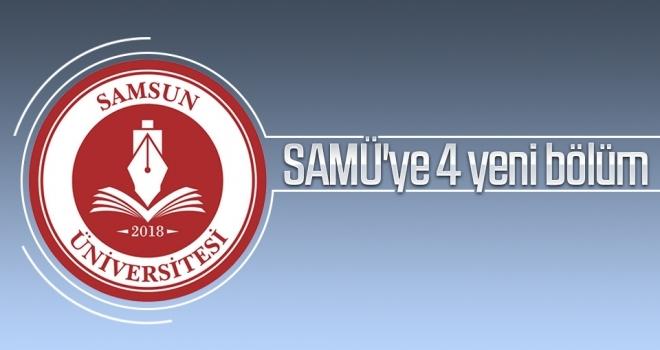 SAMÜ'ye 4 yeni bölüm