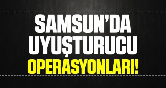 Samsun'da Uyuşturucu Operasyonları! 10 Gözaltı!