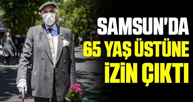 Samsun'da 65 Yaş Üstüne İzin Çıktı
