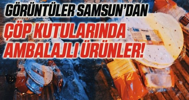 Samsun'da Çöp Kutularında Ambalajlı Ürünler!