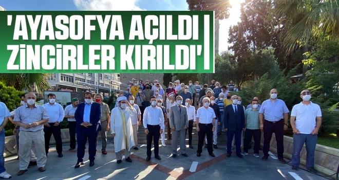 'Ayasofya Açıldı Zincirler Kırıldı'