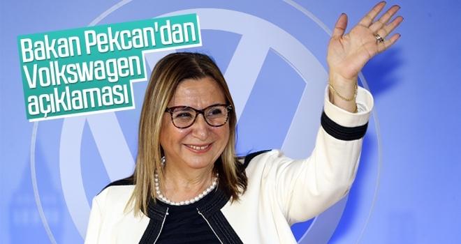 Bakan Pekcan'dan Volkswagen açıklaması
