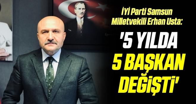 İYİ Parti Samsun Milletvekili Erhan Usta: '5 yılda TÜİK'te5 başkan değişti'