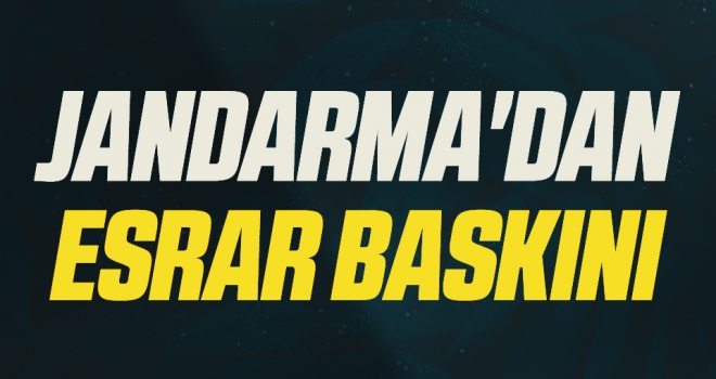Jandarma'danesrar baskını