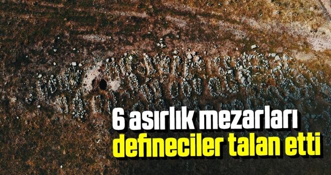 6 asırlık mezarlarıdefineciler talan etti