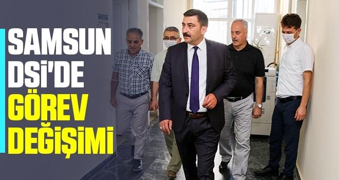 Samsun DSİ'de GörevDeğişimi