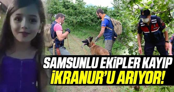 Samsunlu AFAD Ekipleri Giresun Bulancık'ta Kaybolan İkranur'u Arıyor