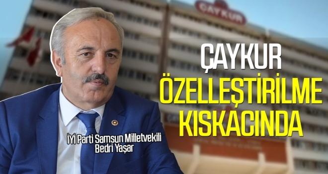 Bedri Yaşar: ÇAYKUR Özelleştirilme Kıskacında