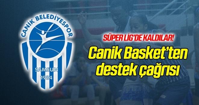 Canik Basket'ten destek çağrısı