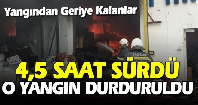 Samsun'da Çıkan Yangın 4,5 Saatte Söndürüldü!