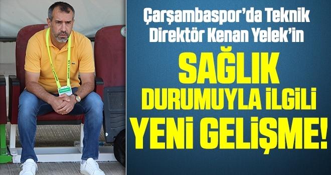 Çarşambaspor'da Teknik Direktör Kenan Yelek Takımın Başında