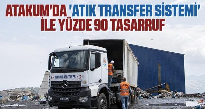 Atakum'da 'Atık Transfer Sistemi' ile yüzde 90 tasarruf