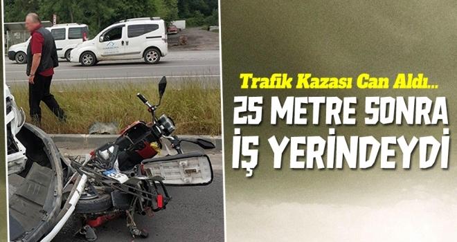 Zabıta memuru görev yaptığıyere 25 metre kala kazada öldü