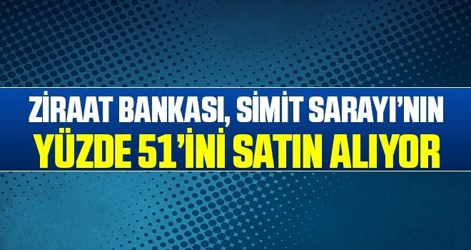 Ziraat Bankası, Simit Sarayı'nın yüzde 51'ini satın alıyor