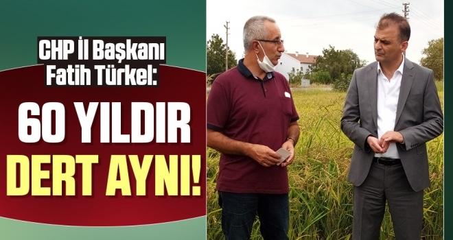 CHP Samsun  İl Başkanı Fatih Türkel: 60 yıldır dert aynı!