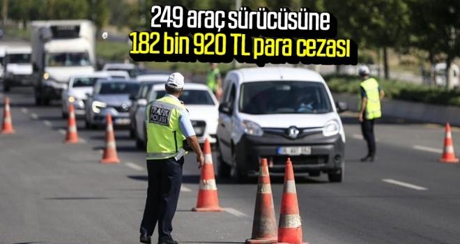 Samsun'da 249 araç sürücüsüne 182bin 920 TL para cezası