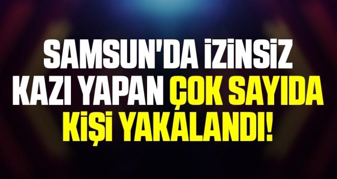 Samsun'da İzinsiz Kazı Yapan Çok Sayıda Kişi Yakalandı!