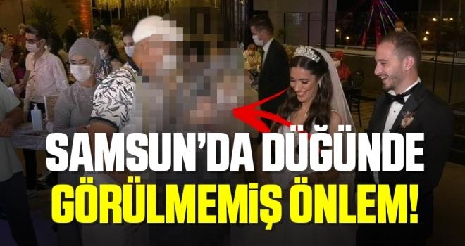 Samsun'da Düğünde Görülmemiş Önlem!