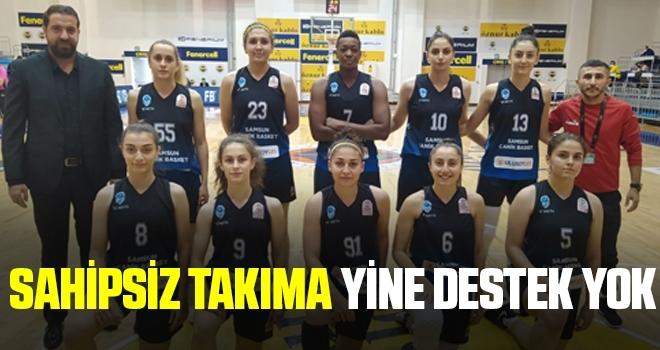 Samsun Basketbol 1919 Spor Kulübü'ne Büyükşehir Destek Vermedi!