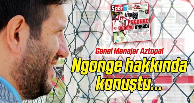 Mustafa Aztopal, Cyril Ngonge hakkında konuştu