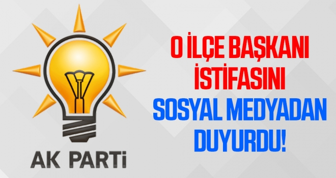 AK Parti Atakum İlçe Başkanı Haluk Köksoy istifa etti!