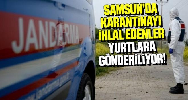 Samsun'da karantinayı ihlal eden 13 kişi yurtlarda gözetim altına alındı