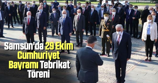 Samsun'da 29 Ekim Cumhuriyet Bayramı Tebrikat Töreni